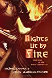 Nights Lit by Fire: Book Two of the Adami Chronicles (1608130398) by Tanner, Michael