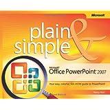 Microsoft® Office PowerPoint® 2007 Plain & Simple