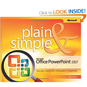Microsoft Office PowerPoint 2007 Plain & Simple
