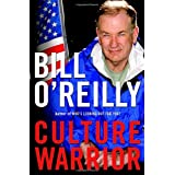 Culture Warrior ~ Bill O'Reilly