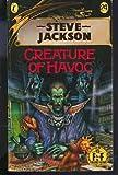 Creature of Havoc (Puffin Adventure Gamebooks) (0140320407) by STEVE JACKSON