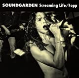 SOUNDGARDEN Screaming Life / Fopp