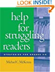 Help for Struggling Readers: Strategi...