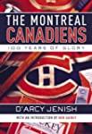 The Montreal Canadiens: 100 Years of...