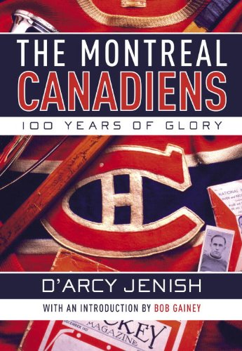 Download The Montreal Canadiens: 100 Years of Glory