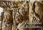 Calendario de los santos 2015 (Calend...