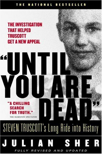 """Until You Are Dead"": Steven Truscott"