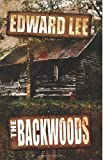 Edward Lee The Backwoods