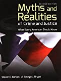 img - for Myths And Realities Of Crime And Justice: What Every American Should Know book / textbook / text book