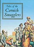 John Vivian Tales of the Cornish Smugglers (Tor Mark series)