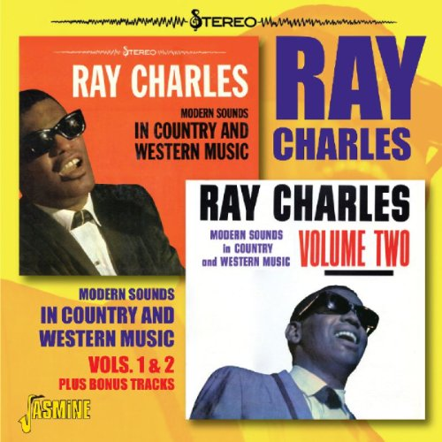 Ray Charles - Modern Sounds In Country And Western Music Vols 1 & 2 [original Recordings Remastered] - Zortam Music