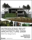 img - for Introducing Revit Architecture 2009: BIM for Beginners book / textbook / text book
