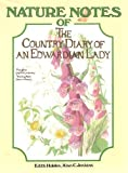 Nature Notes of the Country Diary of an Edwardian Lady (0060152265) by Holden, Edith