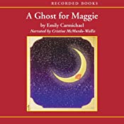 A Ghost for Maggie | [Emily Carmichael]