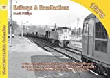 Railways and Recollections: 1978 (Railways & Recollections)