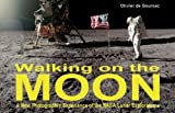 Walking on the Moon: A New Photographic Experience of the Nasa Lunar Explorations