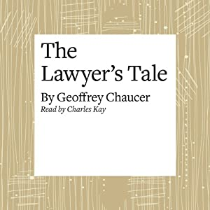 The Canterbury Tales: The Lawyer's Tale (Modern Verse Translation) Audiobook