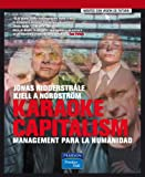 img - for Karaoke Capitalism: Management Para la Humanidad / Karaoke Capitalism (Spanish Edition) book / textbook / text book