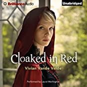 Cloaked in Red | [Vivian Vande Velde]