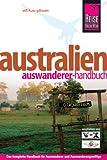 Australien - das Auswanderer-Handbuch - Elfi H. M. Gilissen