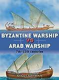 Byzantine Warship vs Arab Warship: 7th-11th Centuries (Duel)