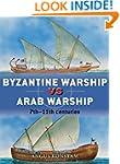 Byzantine Warship vs Arab Warship: 7t...