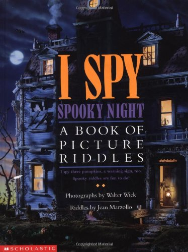 I Spy Spooky Night: A Book Of Picture Riddles