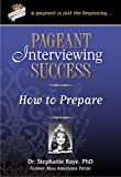 Pageant Interviewing Success: How to Prepare