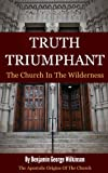 img - for Truth Triumphant - The Church In The Wilderness (History The True Church) book / textbook / text book