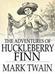 Adventures of Huckleberry Finn (Illus...
