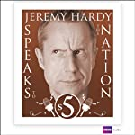 Jeremy Hardy Speaks to the Nation: Series 5 | Jeremy Hardy