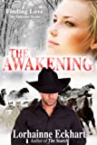 The Awakening, a Christmas Story (The Friessen Legacy)