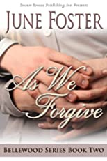 Bellewood Book Two: As We Forgive