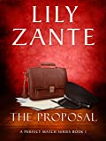 Book cover image for The Proposal (A Perfect Match Series Book 1)