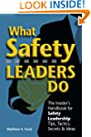 What Safety Leaders Do  - - The Insid...