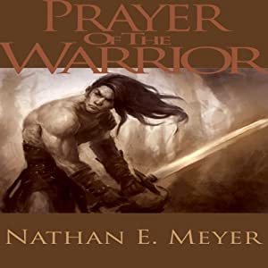 Prayer Of The Warrior | [Nathan Meyer]