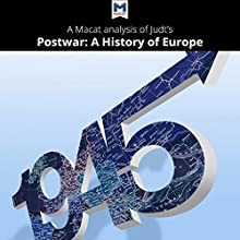 A Macat Analysis of Tony Judt's Postwar: A History of Europe Since 1945 Audiobook by Simon Young Narrated by  Macat.com