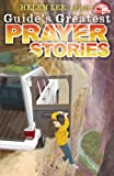 Guides Greatest Prayer Stories (Guide's Greatest Stories)