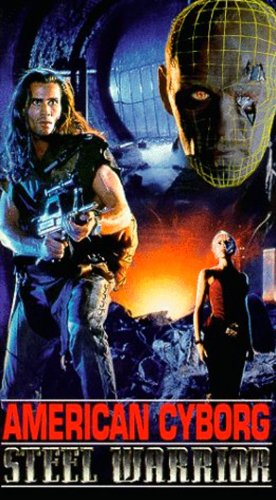 American Cyborg: Steel Warrior (Movie Man Of Steel)