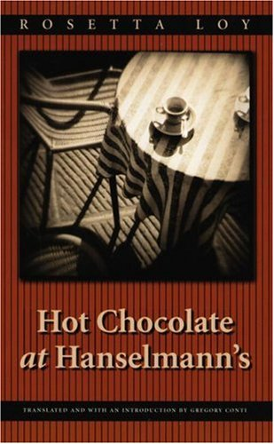 Hot Chocolate at Hanselmann's (European Women Writers)