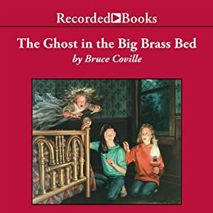 The Ghost in the Big Brass Bed Audiobook