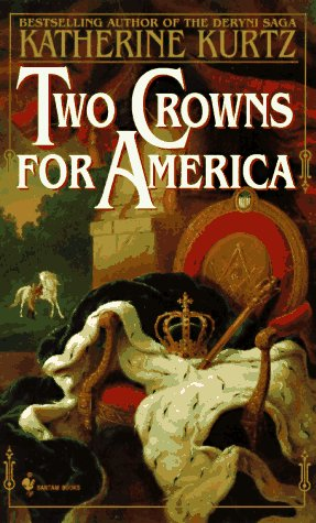 Two Crowns for America, KATHERINE KURTZ