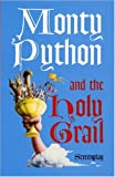 Graham Chapman Monty Python and the Holy Grail: Screenplay