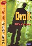 echange, troc  - Le Livre-Pochette interactif : Droit, BTS 2ème année (Manuel)