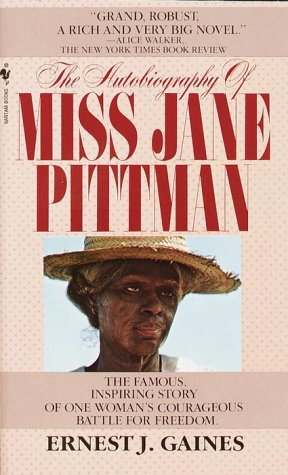 The Autobiography of Miss Jane Pittman, Ernest J. Gaines