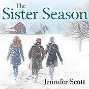 The Sister Season | [Jennifer Scott]