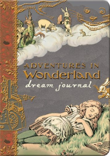 Adventures in Wonderland Dream Journal