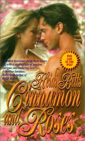 Cinnamon and Roses, Heidi Betts