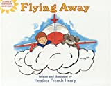 Flying Away (Claire's Everyday Adventures)