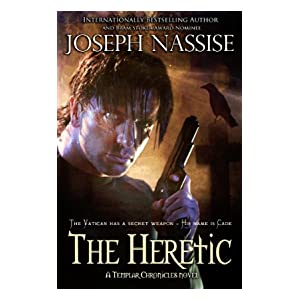 The Heretic (Templar Chronicles Urban Fantasy Series)